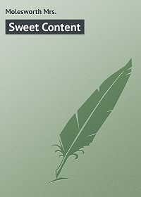 Mrs. Molesworth -Sweet Content