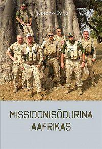 Kristo Pals -Missioonisõdurina Aafrikas