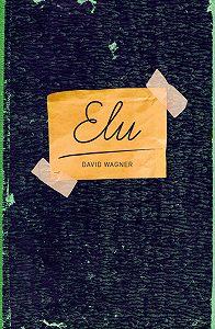 David Wagner -Elu