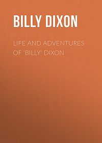 Billy Dixon -Life and Adventures of 'Billy' Dixon