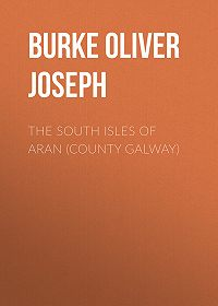 Oliver Burke -The South Isles of Aran (County Galway)