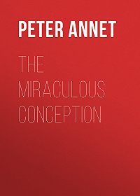 Peter Annet -The Miraculous Conception