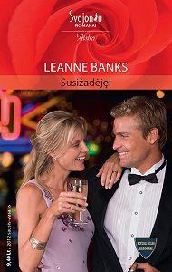 Leanne Banks -Susižadėję!