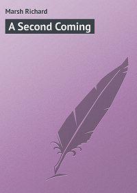 Marsh Richard -A Second Coming