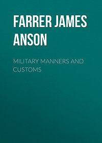 James Farrer -Military Manners and Customs