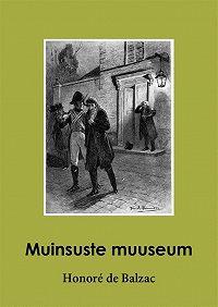 Honoré de -Muinsuste muuseum