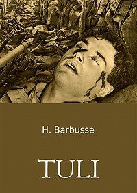Henri Barbusse -Tuli