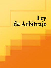 Espana -Ley de Arbitraje de España