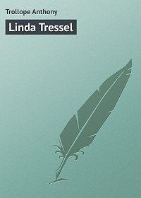 Anthony Trollope -Linda Tressel