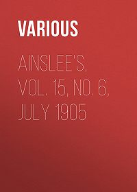 Various -Ainslee's, Vol. 15, No. 6, July 1905
