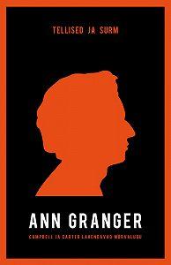Ann Granger -Tellised ja surm