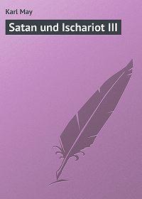 Karl May -Satan und Ischariot III