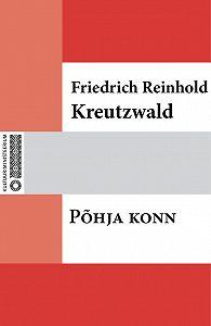 Friedrich Reinhold Kreutzwald -Põhja konn