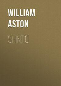 William Aston -Shinto