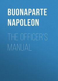 Buonaparte Napoleon -The Officer's Manual