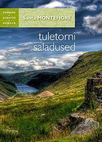 Santa Montefiore -Tuletorni saladused