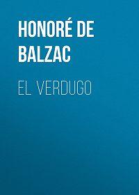 Honoré de -El Verdugo