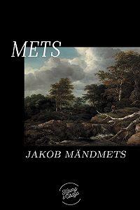 Jakob Mändmets -Mets