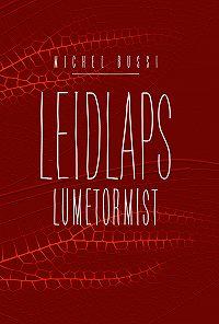 Michel Bussi -Leidlaps lumetormist