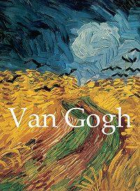 Vincent van Gogh -Van Gogh