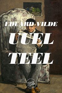 Eduard Vilde -Uuel teel
