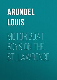 Louis Arundel -Motor Boat Boys on the St. Lawrence