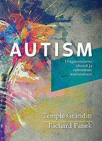 Temple Grandin -Autism. Diagnoosimise alused ja suhtumine autistidesse
