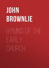 John Brownlie -Hymns of the Early Church