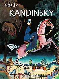 Mikhail Guerman - Vasily Kandinsky