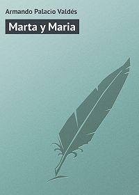 Armando Palacio -Marta y Maria