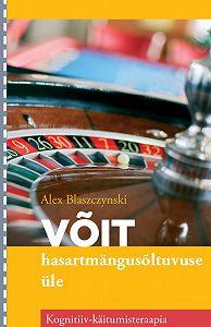 Alex Blaszczynski -Võit hasartmängusõltuvuse üle