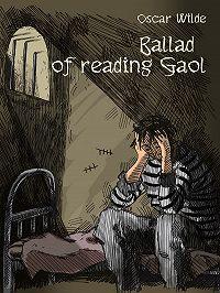 Wilde Oscar -Ballade of reading Gaol