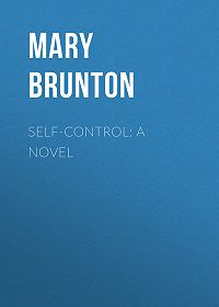 Mary Brunton -Self-control: A Novel