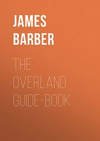 James Barber -The Overland Guide-book