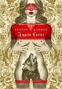 Angela Carter -Verine kamber