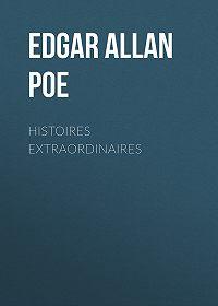 Edgar Poe -Histoires extraordinaires