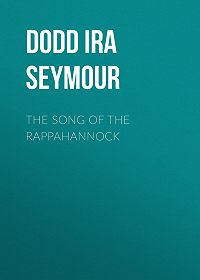 Ira Dodd -The Song of the Rappahannock