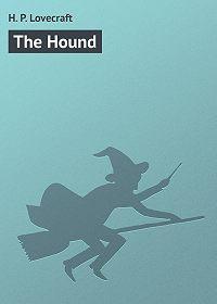 H. Lovecraft - The Hound