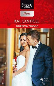 Kat Cantrell -Tinkama žmona