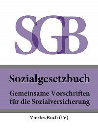 Deutschland -Sozialgesetzbuch (SGB) Viertes Buch (IV) – Gemeinsame Vorschriften für die Sozialversicherung