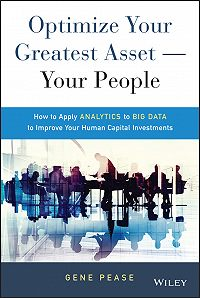 Gene Pease -Optimize Your Greatest Asset – Your People