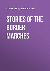 John Lang -Stories of the Border Marches