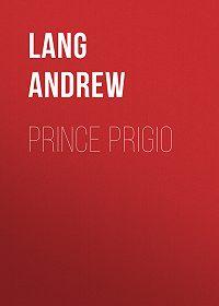 Andrew Lang -Prince Prigio