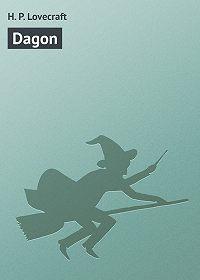 H. Lovecraft - Dagon