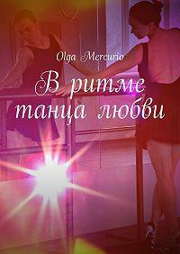 Olga Mercurio -Вритме танца любви