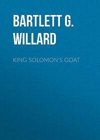 G. Willard Bartlett -King Solomon's Goat