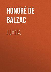 Honoré de -Juana