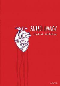 Andrei Ivanov -Harbini ööliblikad