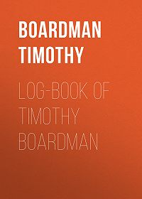 Timothy Boardman -Log-book of Timothy Boardman