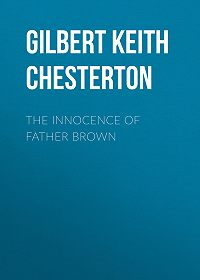 Gilbert Chesterton -The Innocence of Father Brown